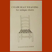 Chair Seat Weaving for Antique Chairs Book A-0025
